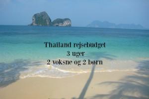Rundrejse budget til Thailand i 3 uger for 2 voksne og 2 børn