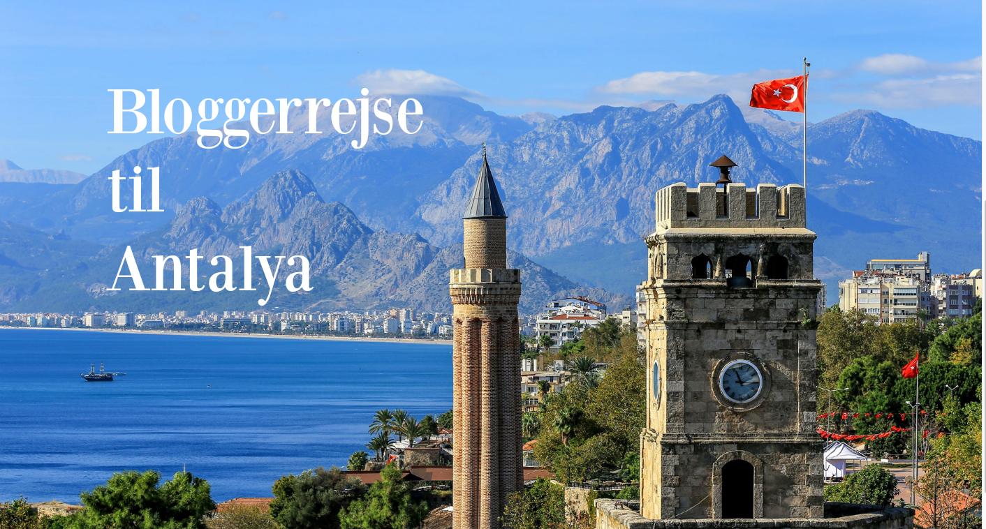 DanishAdventurer.dk skal på bloggerrejse til Antalya