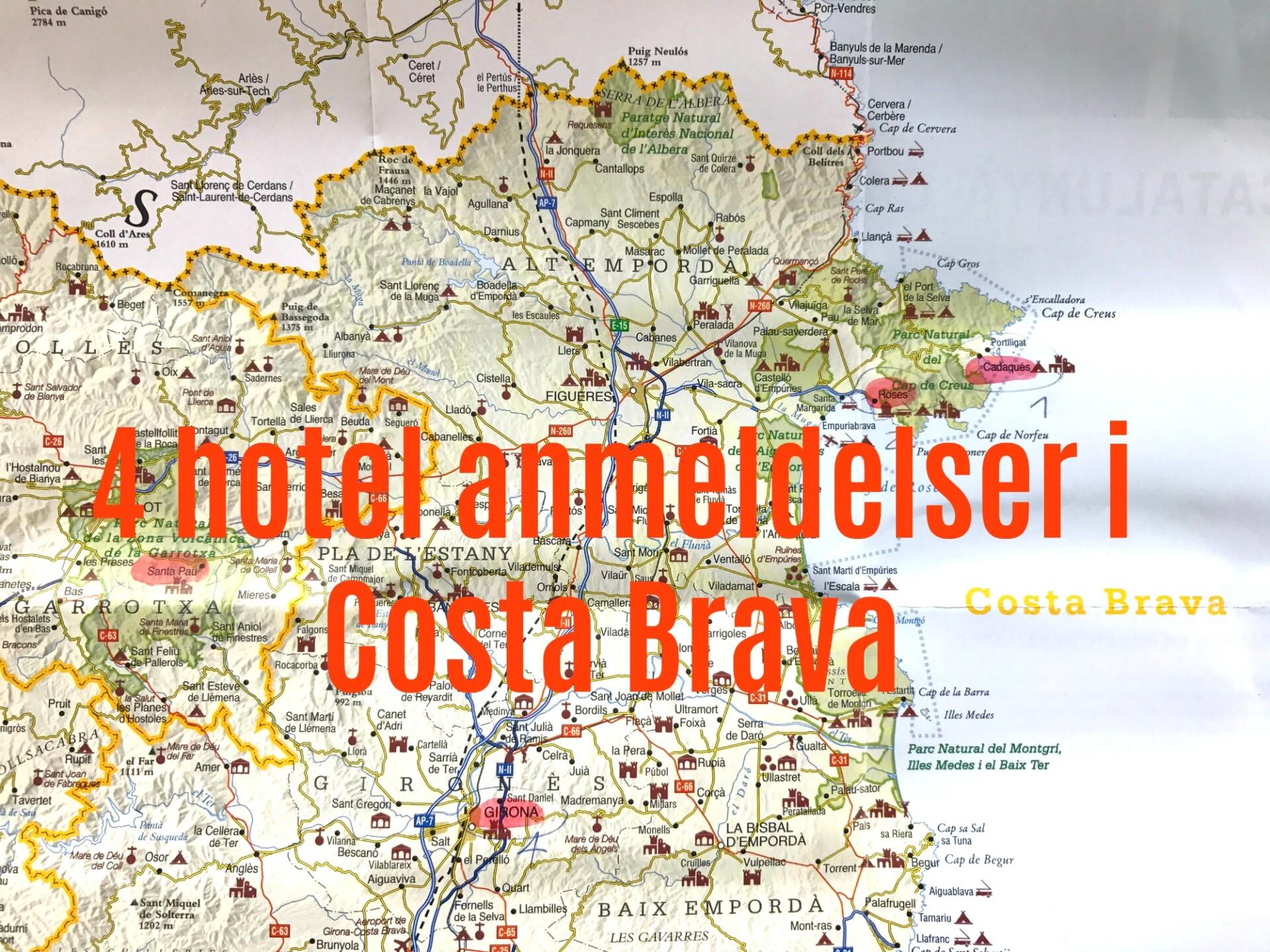 4 hotel anmeldelser fra kyst til by i Costa Brava